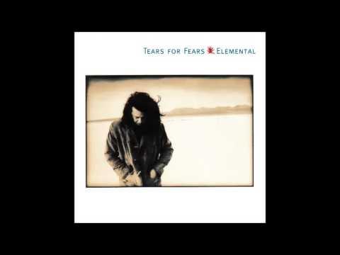 Tears For Fears - Elemental