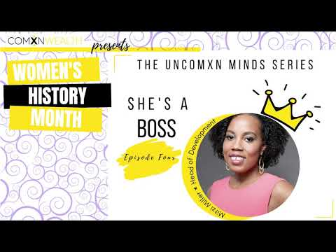 UnComXn Minds - She's a Boss - Episode Four - YouTube