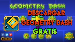 Como descargar Geometry Dash Android    Gratis 2018 1.48 MB