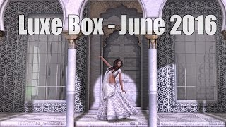 Second Life Luxe Box for June 2016 Unboxing Video