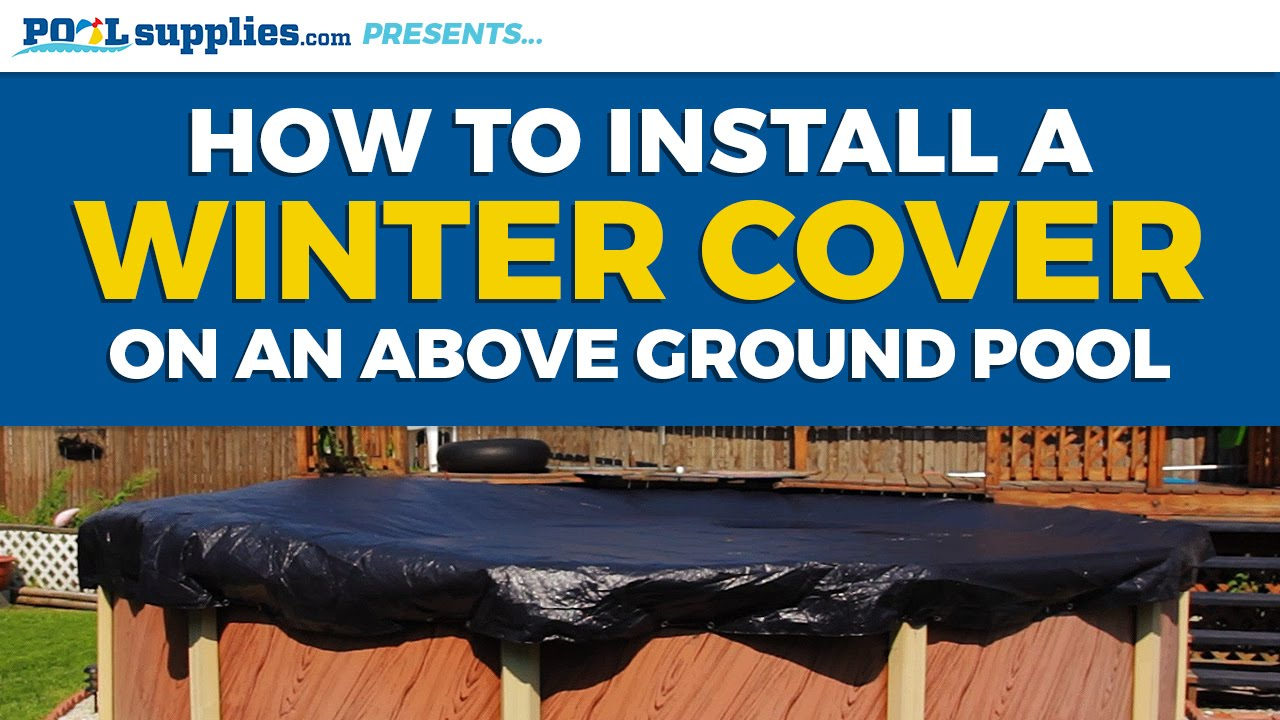 24 Above Ground Pool >> How to Install Your Above Ground Pool's Winter Cover - YouTube