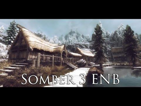 TES V - Skyrim Mods: Somber 3 ENB