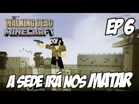 Minecraft The Walking Dead Parte 6 - A Sede irá nos MATAR