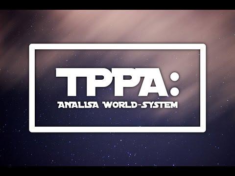 TPPA: Analisa World-System