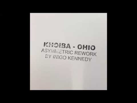 Khoiba - Ohio (Inigo Kennedy's Asymmetric Rework)[TOKENOH1O]