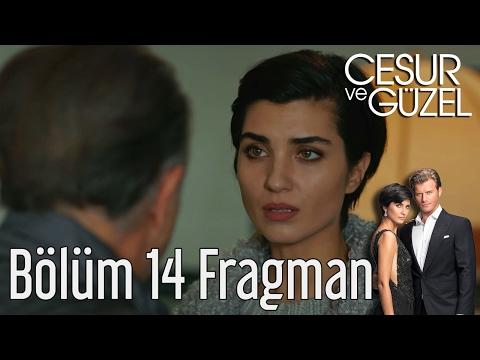 Cesur ve Güzel 14. Bölüm Fragman