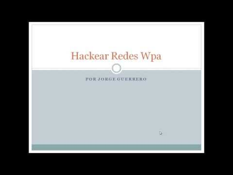 Hackear redes Wpa y Wpa2 --parte1 de 3-- de dos formas