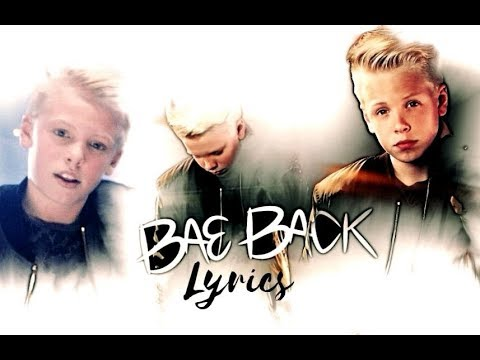Carson Lueders - Bae Back (Official Music Video)(Lyrics)