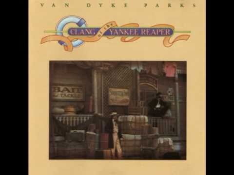 Van Dyke Parks - Clang Of The Yankee Reaper