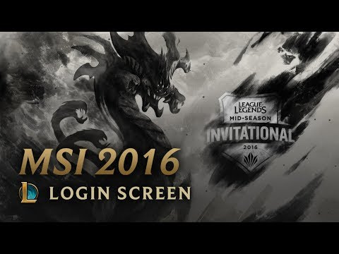 2016 Mid-Season Invitational | Login Screen - League of Legends
