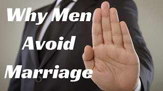 Why Are Men Avoiding Marriage?