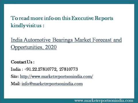 India Automotive Bearings Market Forecast and Opportunities,2020
