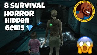Top 8 Survival Horror Hidden gems