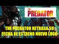 The Predator Retrasa su Fecha [video]
