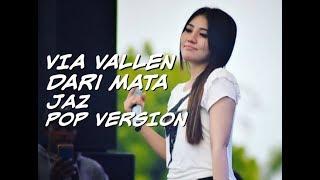 Via Vallen - Dari Mata Pop Version
