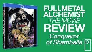 Fullmetal Alchemist the Movie: Conqueror of Shamballa Review ? 7.24.17