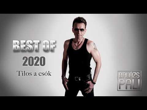 Balázs Pali - Tilos a csók ( ÚJRATÖLTVE 2020 )