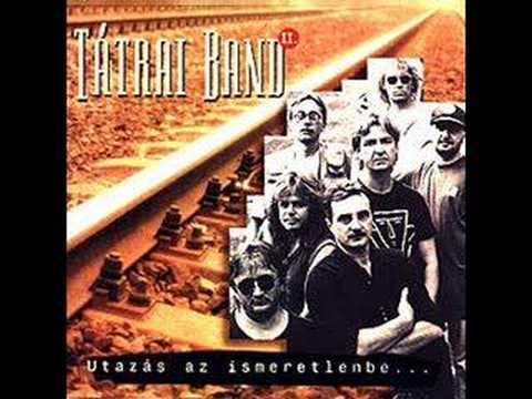 Tátrai Band - Utazás Az Ismeretlenbe