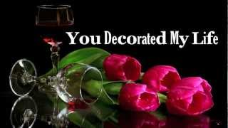 You Decorated My Life Kenny Rogers Hd