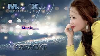 Maiv Xyooj - Siab Xav Ib Yam with Lyrics (New Karaoke Version)
