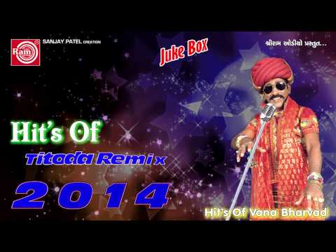 Titoda Remix   Dj Titoda Song  Vana Bharvad   thumbnail
