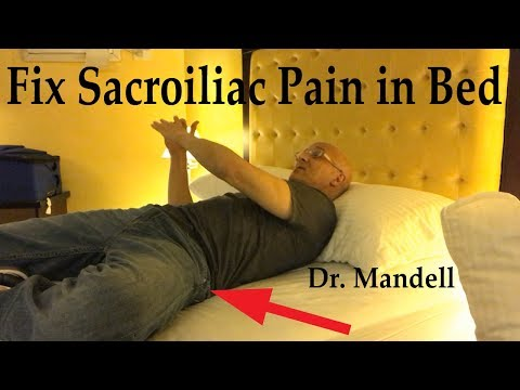 Fix Sacroiliac Pain in Bed - Dr Alan Mandell, DC