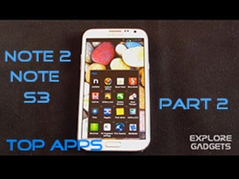 Top 20 Must Have Apps For Galaxy S4. Note 2. Note and S3  2013 : Part 2