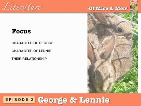 an analysis of the characters of george and lenny in the novel of mice and men by john steinbeck