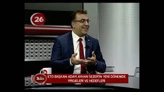26.Gün | ETO Başkan Ad Ayhan Sezer