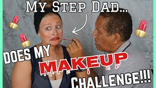 MY STEP DAD DOES MY MAKEUP CHALLENGE! Kalyn Braun