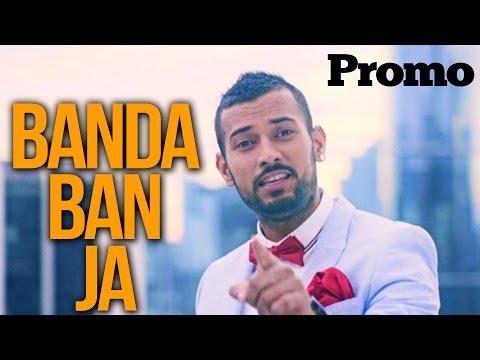Garry Sandhu | Banda Ban Ja | Promo