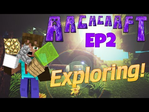 ArchCraft Ep2 Time To Explore | Minecraft SMP Survival Minecraft Multiplayer Series