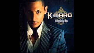 Watch K-maro Dirty video