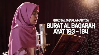 MUROTAL SHARLA MARTIZA : Surat Al Baqarah Ayat 183 - 184