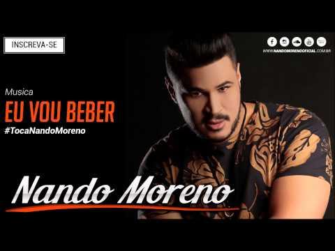 Nando Moreno - Eu vou beber