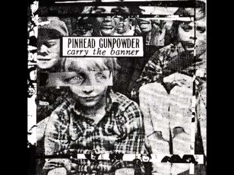 Pinhead Gunpowder - Walkin Catastrophy