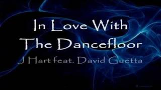 Watch David Guetta In Love With The Dancefloor Ft J Hart video
