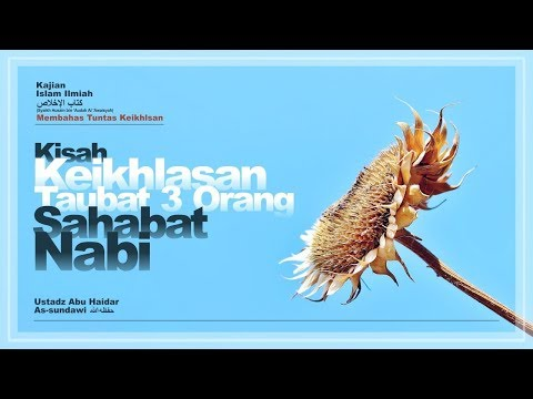 Ustadz Abu Haidar Assundawy - Membahas Tuntas Mengenai Keikhlasan Sesi 1 30-07-2013