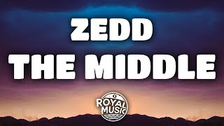 Download Lagu Zedd – The Middle (Lyrics) w/ Grey & Maren Morris Gratis STAFABAND