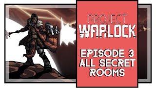 Project Warlock All Secrets Episode 3