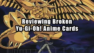 Reviewing Broken Yu-Gi-Oh! Anime Cards