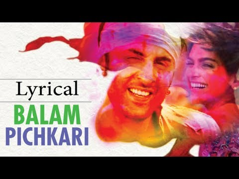 Balam Pichkari Full Song With Lyrics Yeh Jawaani Hai Deewani...