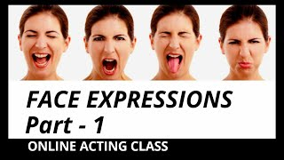 MEDIACRAFT ACTING CLASS - Face Expressions Part - 1