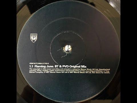 BT - Flaming June BT amp PVD Original Mix 1997