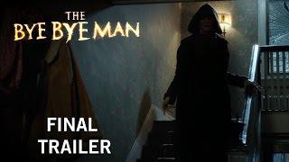 The Bye Bye Man | Final Trailer | Own It Now On Digital HD, Blu-Ray & DVD