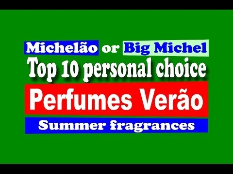 Perfumes Calor Verão Top 10 Spring / Summer Fragrances - with subtitles