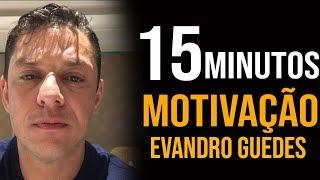 MOTIVAÇÃO CONCURSEIRO -  EVANDRO GUEDES