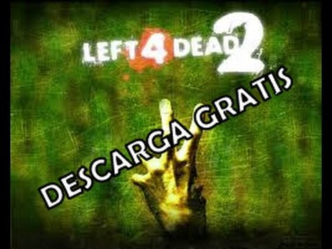 Descargar e instalar Gratis Left 4 Dead 2+[Español Full]+[Torrent]+[1 Link] PC