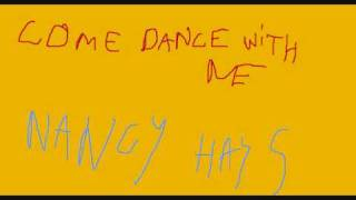 Come dance with me - Nancy Hays