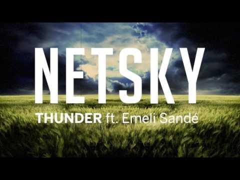 Download Lagu  Netsky - Thunder ft. Emeli Sandé Mp3 Free